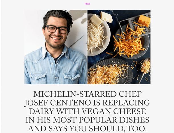Vegan in het nieuws - Topchef Josef Centeno stapt over op vegan kaas