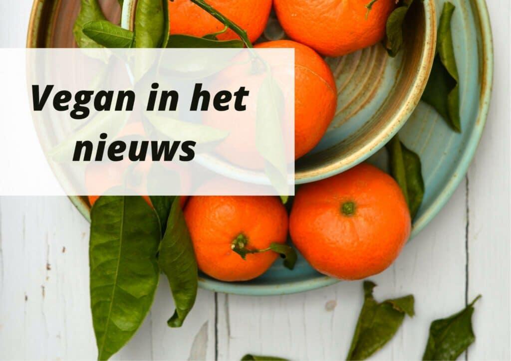 Vegan in het nieuws 8-10-2021